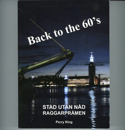 Back to the 60s, Raggarpråmen