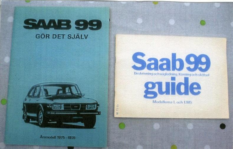 Saab 99 GDS och instruktionsbok 75-78