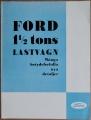 Broschyr Ford 1,5 tons lastvagn 1930 på svenska