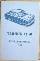 Instruktionsbok Ford Taunus 12 M 1955